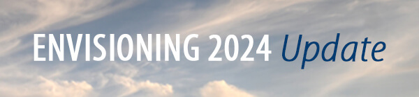 Envisioning 2024 Update